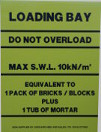 scaffolding loading bay sign